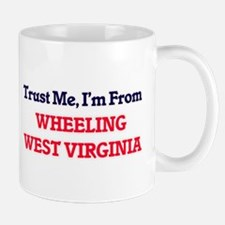 Trust Me, I'm from Wheeling West Virginia Mugs