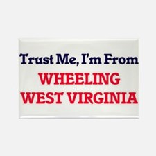 Trust Me, I'm from Wheeling West Virginia Magnets