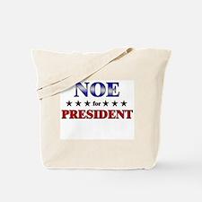 NOE for president Tote Bag