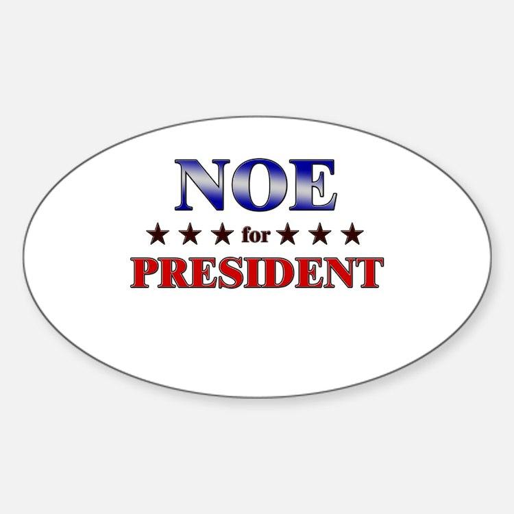 NOE for president Oval Decal