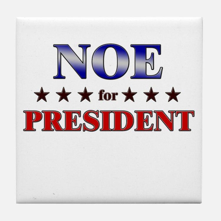 NOE for president Tile Coaster
