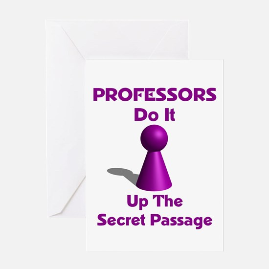 Professors Do It Up The Secret Passage Greeting Ca