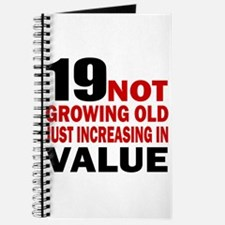 19 Not Growing Old Birthday Journal