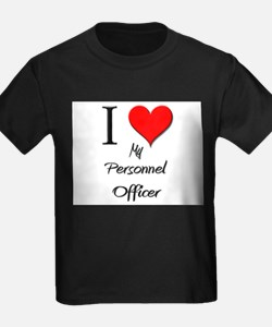 I Love My Personnel Officer T