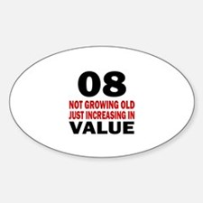 8 Not Growing Old Birthday Decal