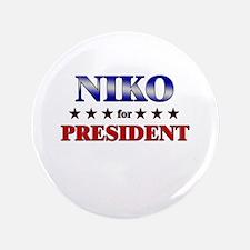 """NIKO for president 3.5"""" Button"""