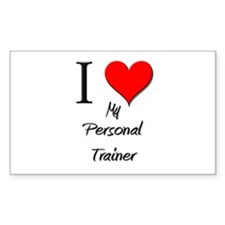 I Love My Personal Trainer Rectangle Decal
