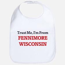 Trust Me, I'm from Fennimore Wisconsin Bib