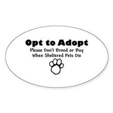 Opt to Adopt Oval Decal