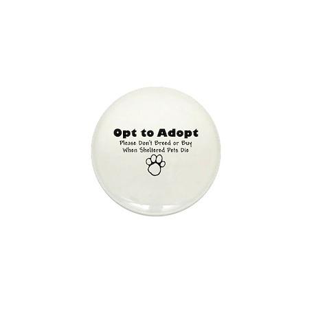 Opt to Adopt Mini Button