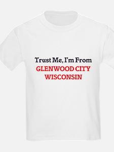 Trust Me, I'm from Glenwood City Wisconsin T-Shirt