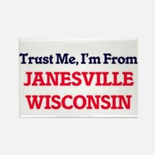 Trust Me, I'm from Janesville Wisconsin Magnets