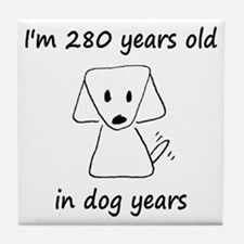 40 dog years 6 - 2 Tile Coaster