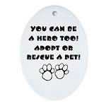 Dog Hero Oval Ornament
