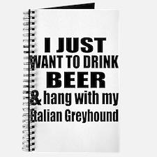 Hang With My Italian Greyhound Journal