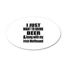 Hang With My Irish Wolfhound Wall Decal