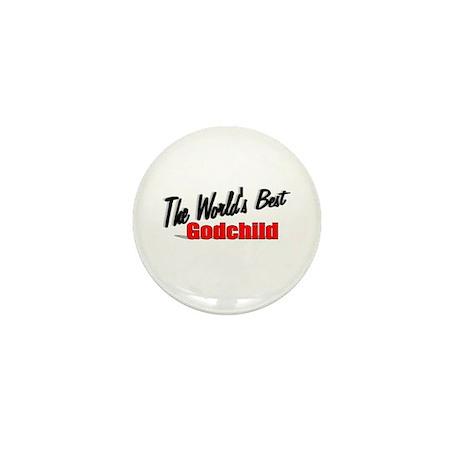 """The World's Best Godchild"" Mini Button"