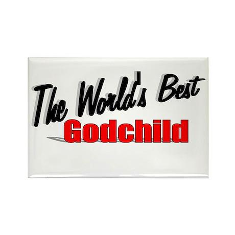 """The World's Best Godchild"" Rectangle Magnet"