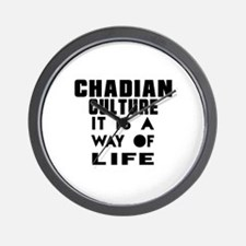 Chadian Culture It Is A Way Of Life Wall Clock
