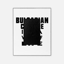 Bulgarian Culture It Is A Way Of Lif Picture Frame
