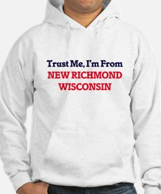 Trust Me, I'm from New Richmond Hoodie