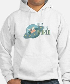 Outta This World Hoodie