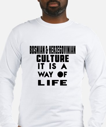 Bosnian & Herzegovinian Cultur Long Sleeve T-Shirt
