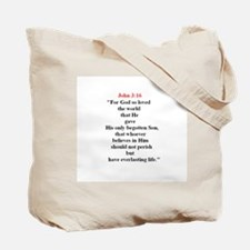 Scripture from the Bible, say Tote Bag