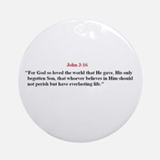Scripture from the Bible, say Ornament (Round)