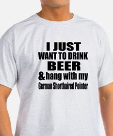 Hang With My German Shorthaired Poin T-Shirt