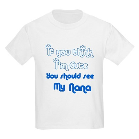 If you think I'm cute you sho Kids Light T-Shirt