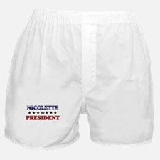 NICOLETTE for president Boxer Shorts