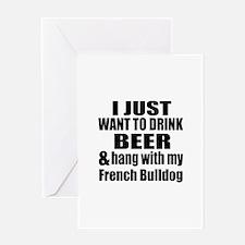 Hang With My French Bulldog Greeting Card