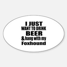 Hang With My Foxhound Decal