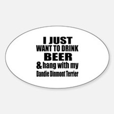 Hang With My Dandie Dinmont Terrier Sticker (Oval)