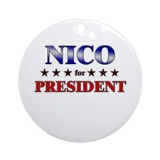 NICO for president Ornament (Round)