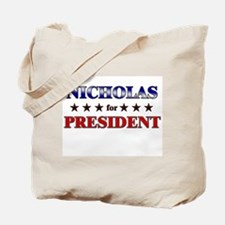 NICHOLAS for president Tote Bag