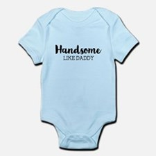 Handsome Like Daddy Body Suit