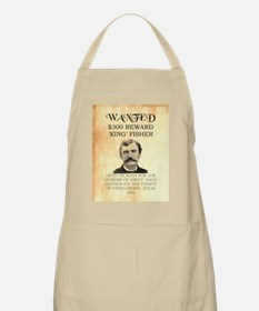"Wanted ""King"" Fisher BBQ Apron"