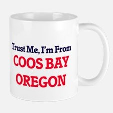 Trust Me, I'm from Coos Bay Oregon Mugs