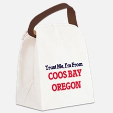 Trust Me, I'm from Coos Bay Orego Canvas Lunch Bag