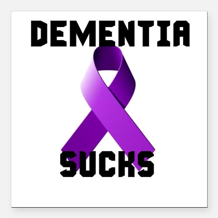 """Dementia Sucks Square Car Magnet 3"""" X 3"""""""