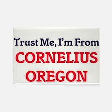 Trust Me, I'm from Cornelius Oregon Magnets
