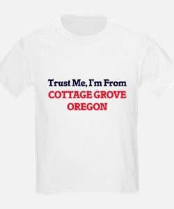 Trust Me, I'm from Cottage Grove Oregon T-Shirt