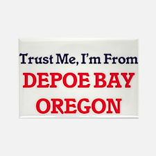 Trust Me, I'm from Depoe Bay Oregon Magnets