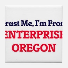 Trust Me, I'm from Enterprise Oregon Tile Coaster