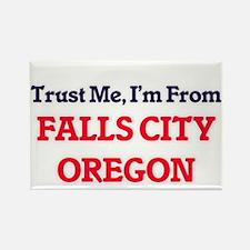 Trust Me, I'm from Falls City Oregon Magnets