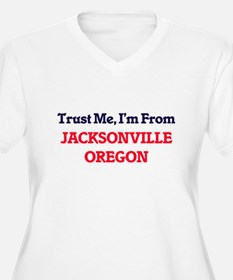Trust Me, I'm from Jacksonville Plus Size T-Shirt