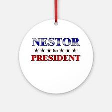 NESTOR for president Ornament (Round)