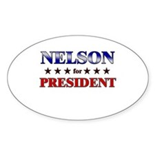 NELSON for president Oval Decal